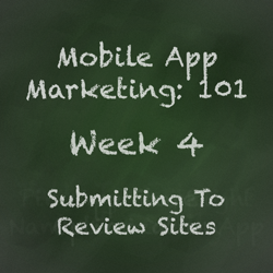 Mobile App Marketing Tip - Submitting to Review Sites, Blogs, and Directories