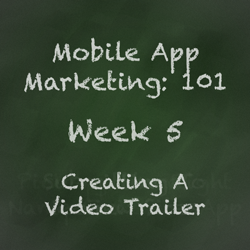 Mobile App Marketing Tip - Creating a Video