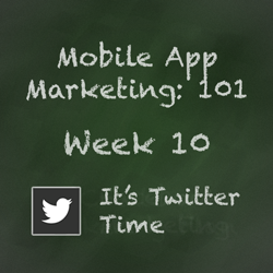 Mobile App Marketing Tip - Using Twitter