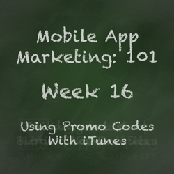 Mobile App Marketing Tip - iTunes Promo Codes